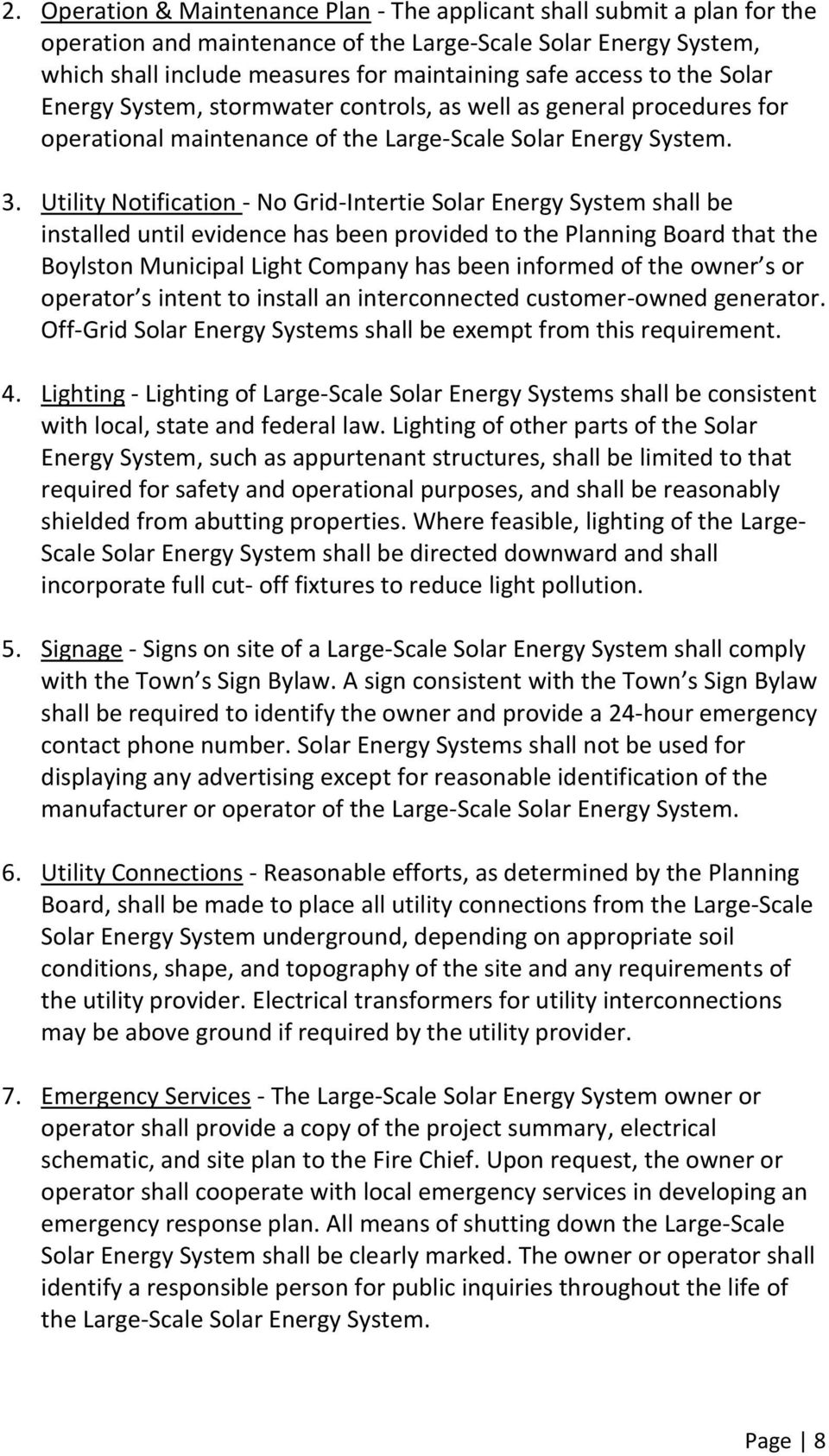 Utility Notification - No Grid-Intertie Solar Energy System shall be installed until evidence has been provided to the Planning Board that the Boylston Municipal Light Company has been informed of