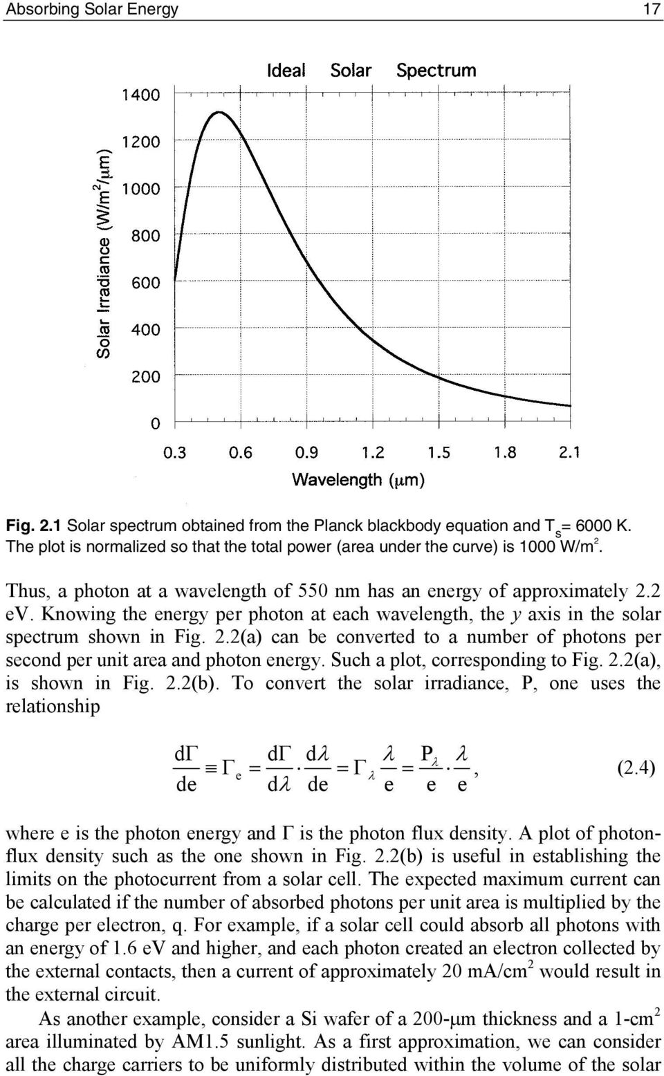 Such a plot, corresponding to Fig. 2.2(a), is shown in Fig. 2.2(b). To convert the solar irradiance, P, one uses the relationship d d d P e, (2.