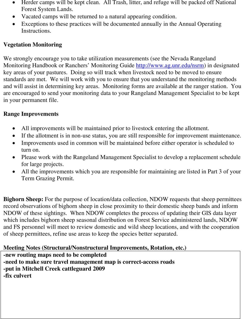 Vegetation Monitoring We strongly encourage you to take utilization measurements (see the Nevada Rangeland Monitoring Handbook or Ranchers Monitoring Guide http://www.ag.unr.