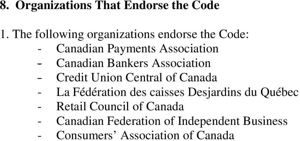 Canadian Bankers Association - Credit Union Central of Canada - La Fédération des