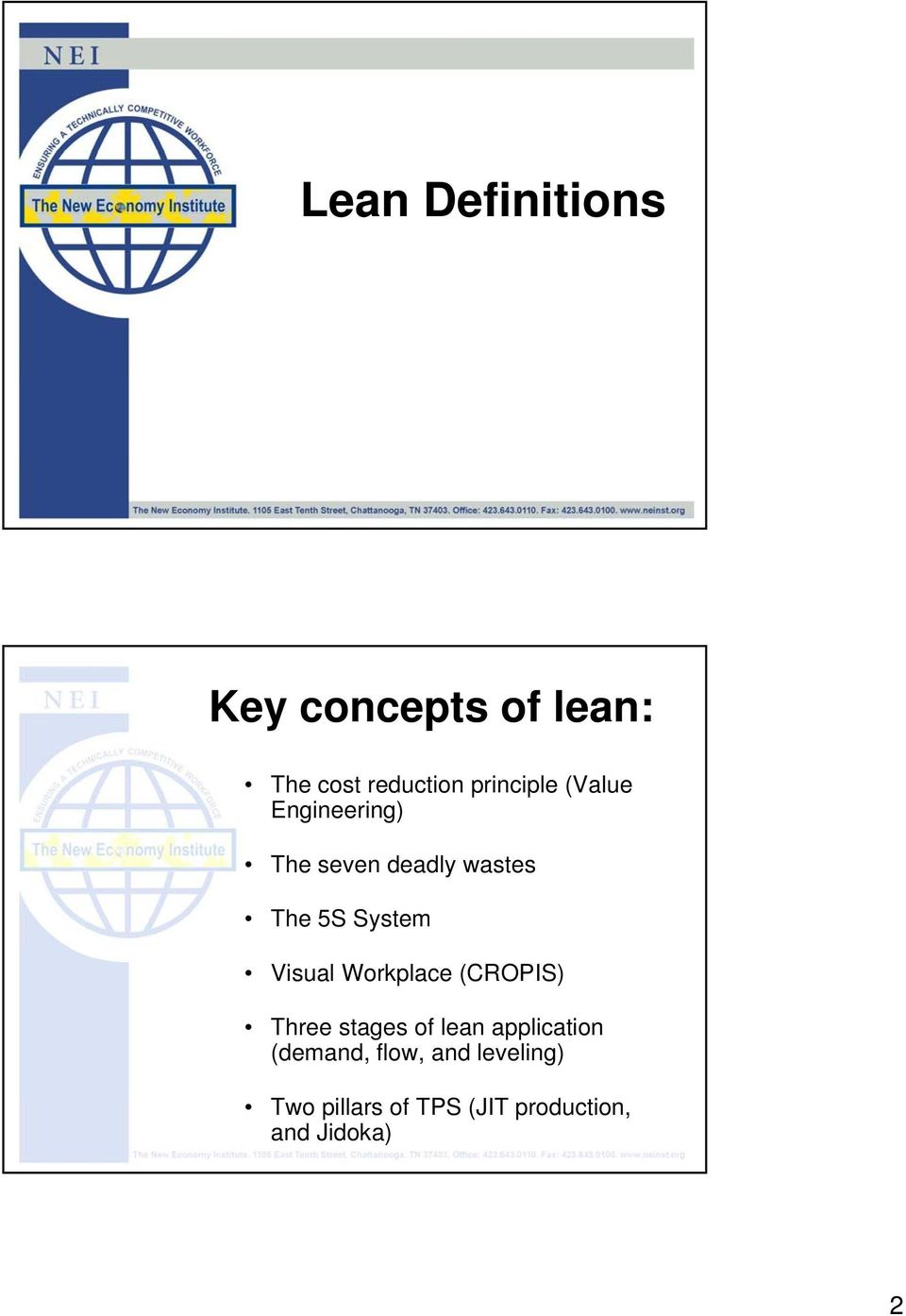 System Visual Workplace (CROPIS) Three stages of lean application