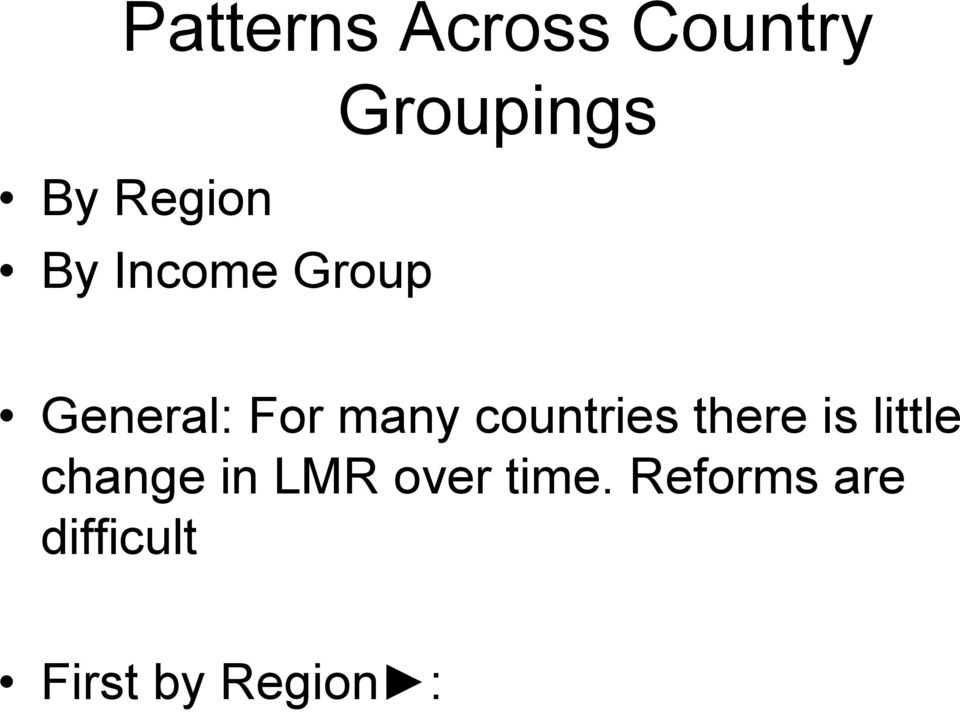 countries there is little change in LMR