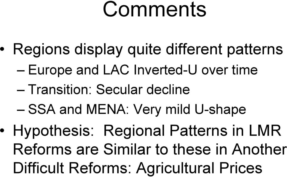 Very mild U-shape Hypothesis: Regional Patterns in LMR Reforms
