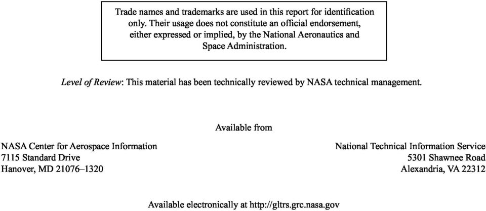 Administration. Level of Review: This material has been technically reviewed by NASA technical management.