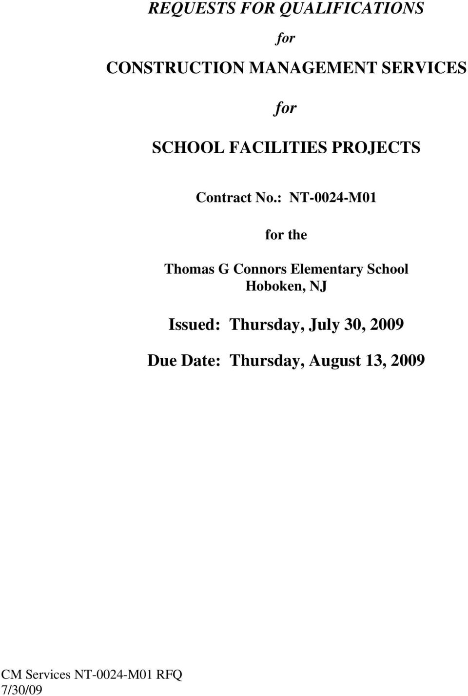 : NT-0024-M01 for the Thomas G Connors Elementary School