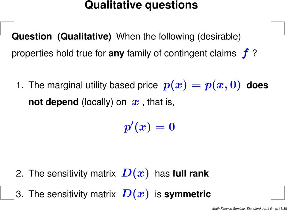 The marginal utility based price p(x) = p(x, 0) does not depend (locally) on x, that is, p