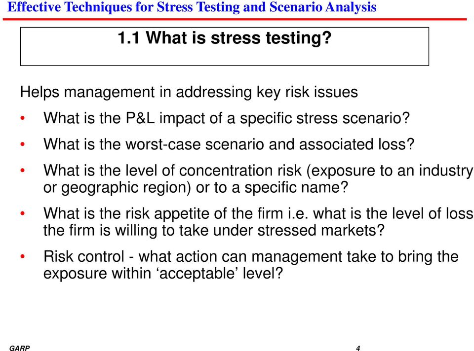 What is the level of concentration risk (exposure to an industry or geographic region) or to a specific name?