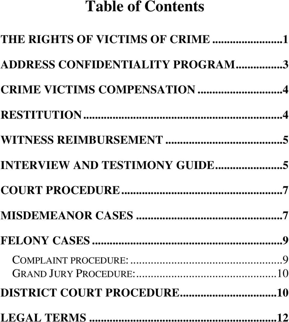 .. 5 INTERVIEW AND TESTIMONY GUIDE... 5 COURT PROCEDURE... 7 MISDEMEANOR CASES.