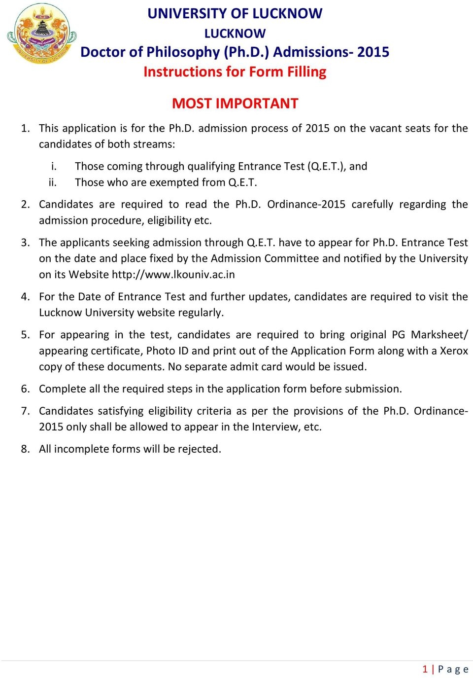Ordinance-2015 carefully regarding the admission procedure, eligibility etc. 3. The applicants seeking admission through Q.E.T. have to appear for Ph.D.