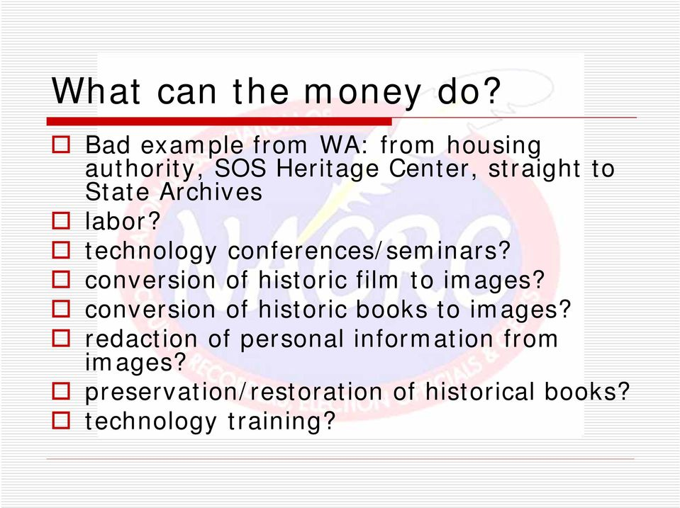 Archives labor? technology conferences/seminars? conversion of historic film to images?