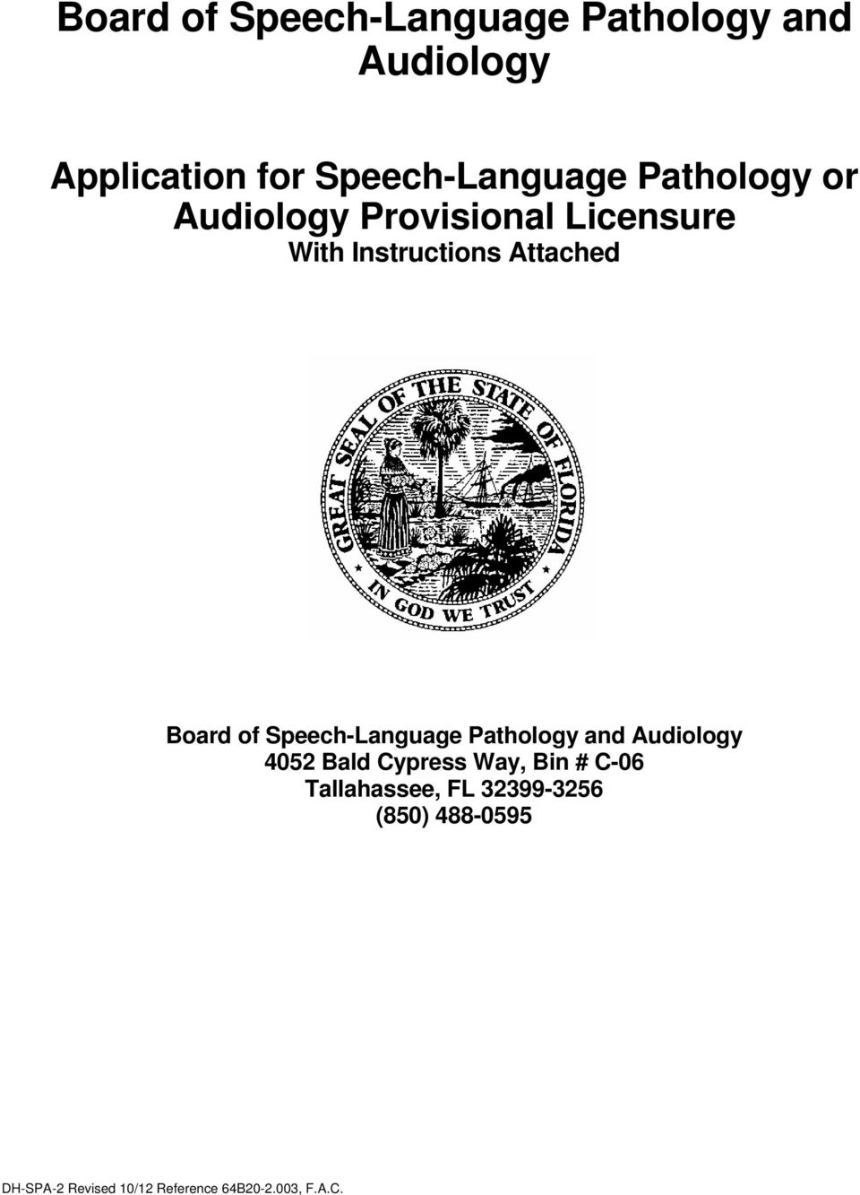 Instructions Attached Board of Speech-Language Pathology and