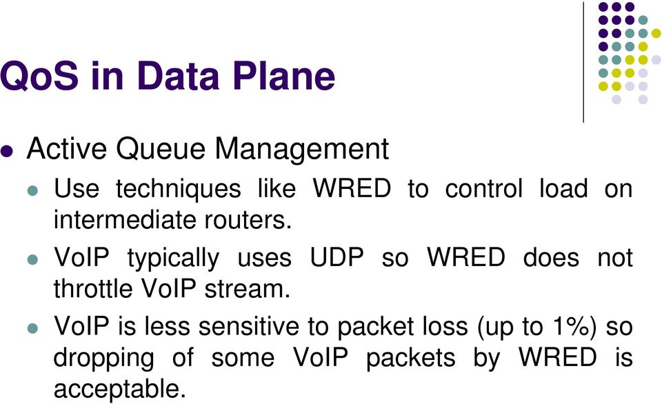 VoIP typically uses UDP so WRED does not throttle VoIP stream.