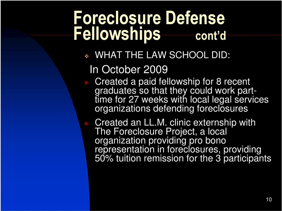 organizations defending foreclosures Created an LL.M.