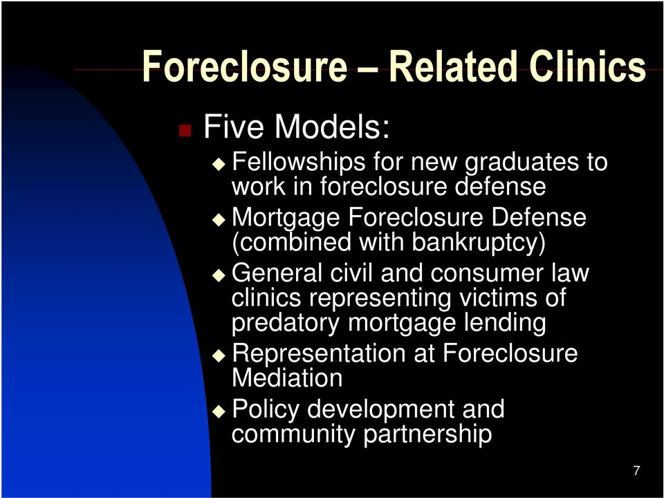 civil and consumer law clinics representing victims of predatory mortgage lending
