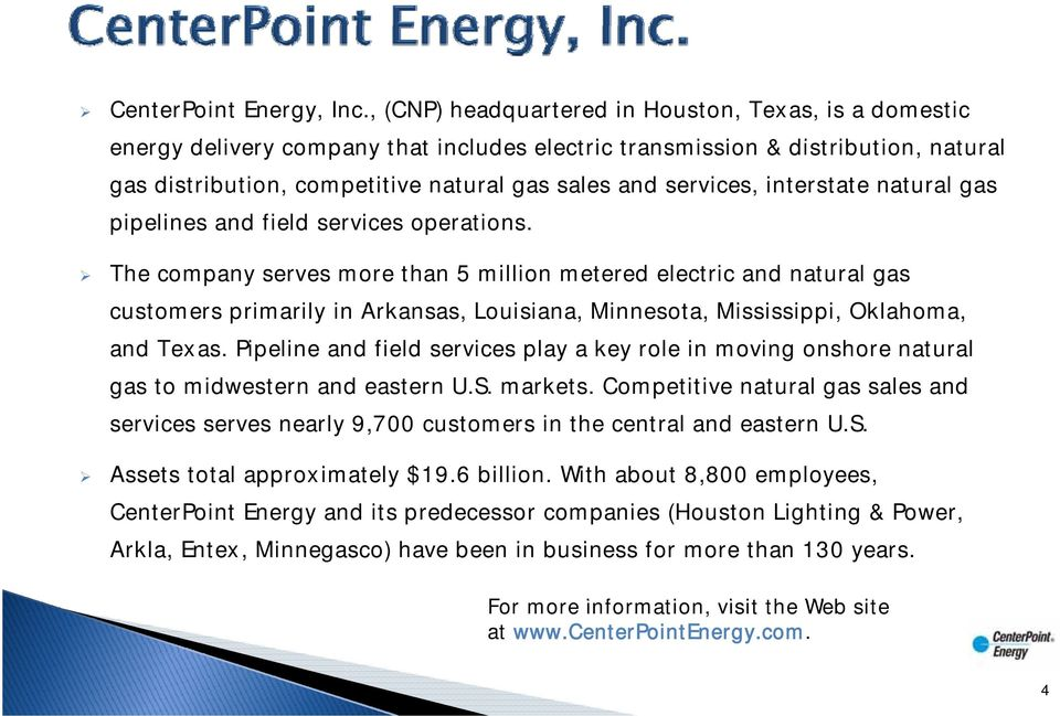 services, interstate natural gas pipelines and field services operations.