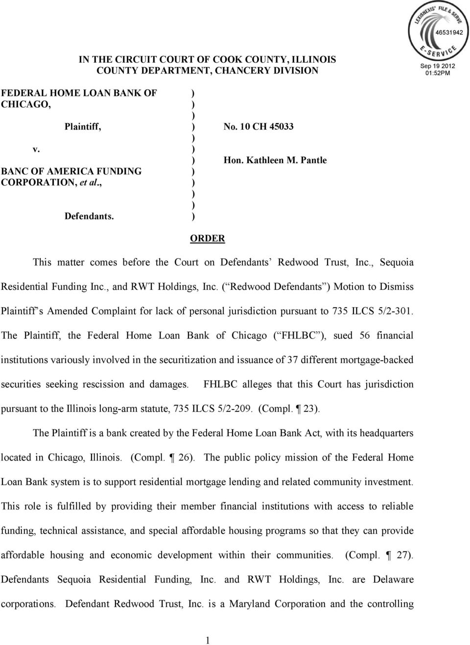 , and RWT Holdings, Inc. ( Redwood Defendants ) Motion to Dismiss Plaintiff s Amended Complaint for lack of personal jurisdiction pursuant to 735 ILCS 5/2 301.