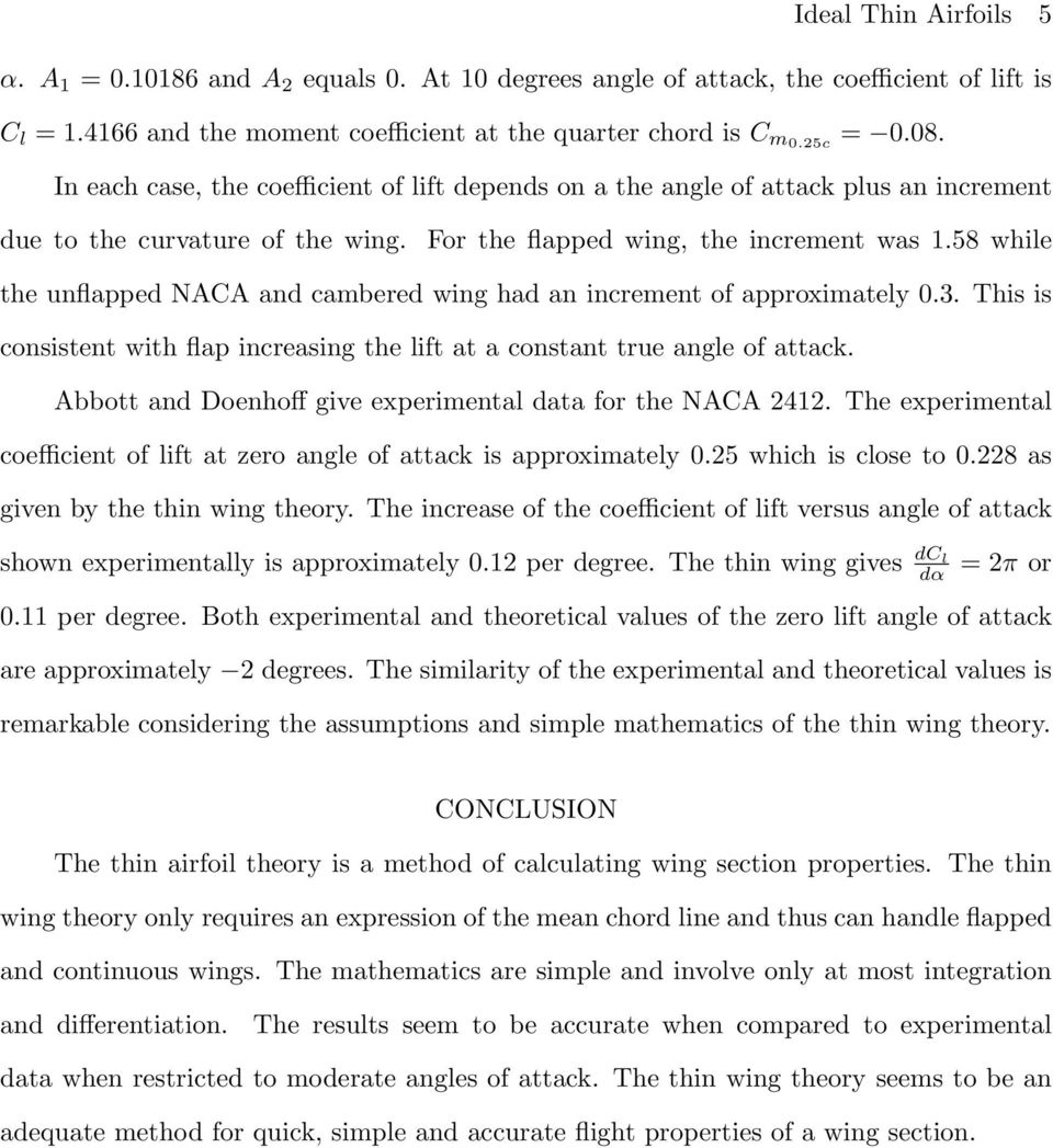 This is consistent with flap increasing the lift at a constant true angle of attack. Abbott and Doenhoff give experimental data for the NACA 2412.