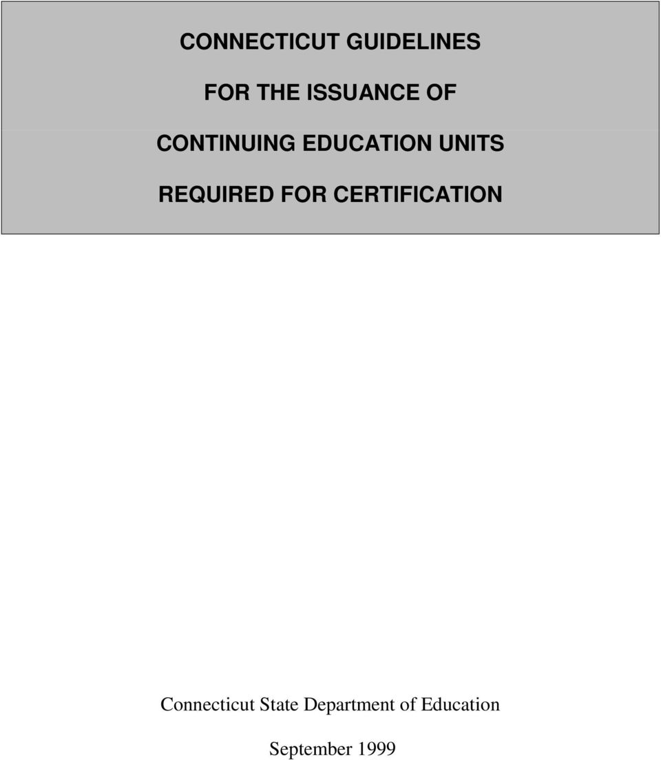 REQUIRED FOR CERTIFICATION Connecticut
