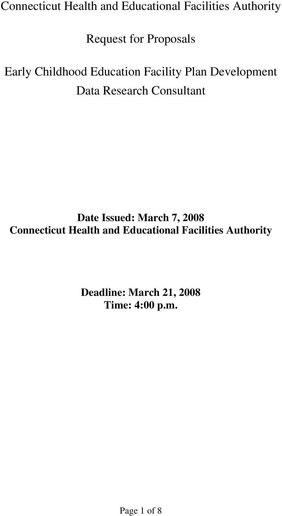 Research Consultant Date Issued: March 7, 2008 Connecticut Health and
