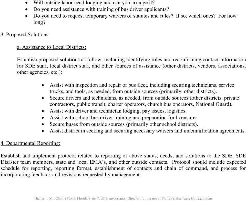 Assistance to Local Districts: Establish proposed solutions as follow, including identifying roles and reconfirming contact information for SDE staff, local district staff, and other sources of