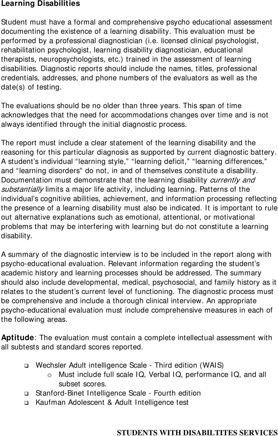 ) trained in the assessment of learning disabilities.