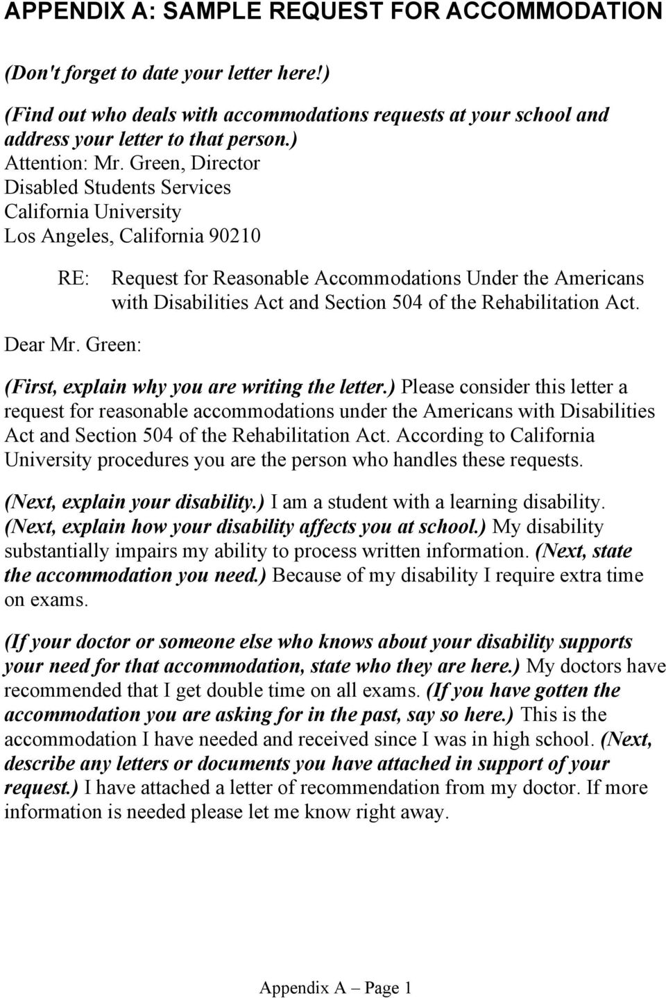 Green, Director Disabled Students Services California University Los Angeles, California 90210 RE: Request for Reasonable Accommodations Under the Americans with Disabilities Act and Section 504 of