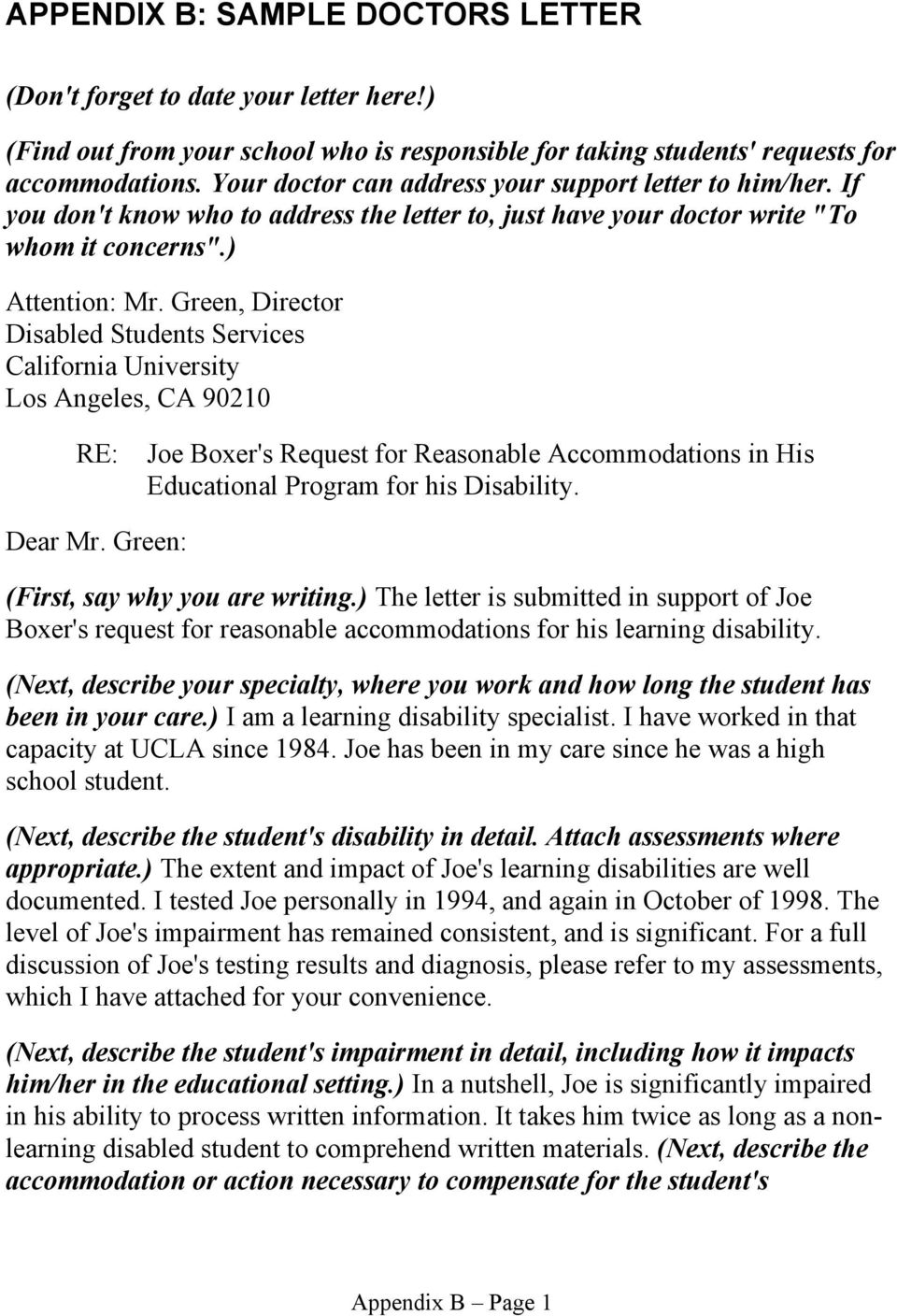 Green, Director Disabled Students Services California University Los Angeles, CA 90210 RE: Joe Boxer's Request for Reasonable Accommodations in His Educational Program for his Disability. Dear Mr.