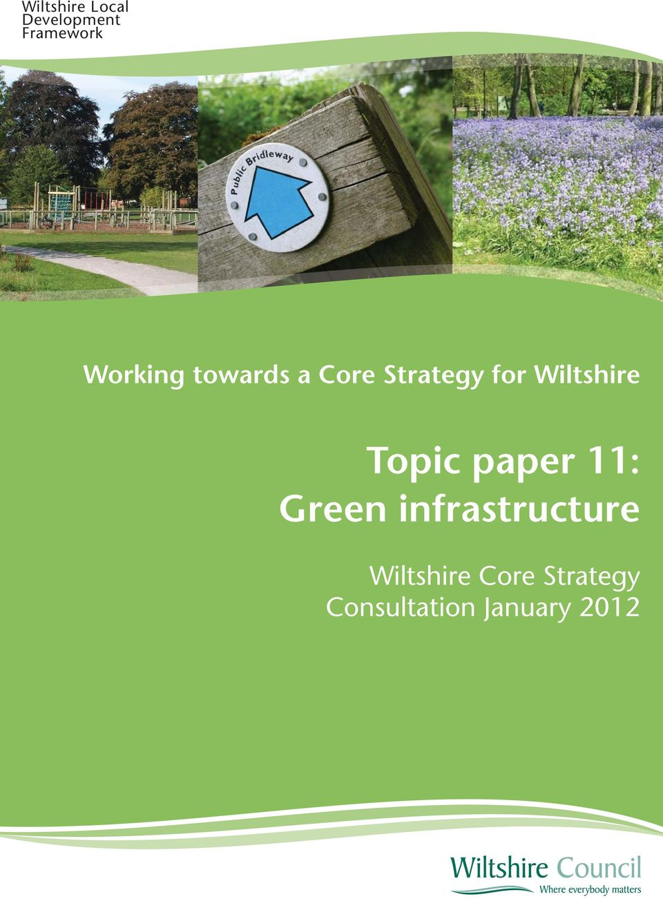 Wiltshire Topic paper 11: Green