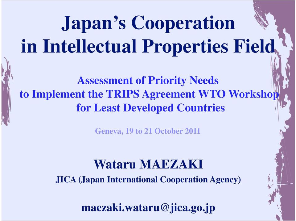 Least Developed Countries Geneva, 19 to 21 October 2011 Wataru