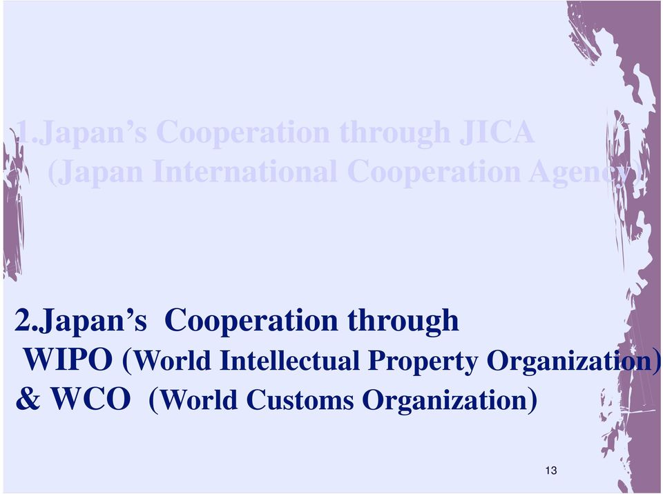 Japan s Cooperation through WIPO (World