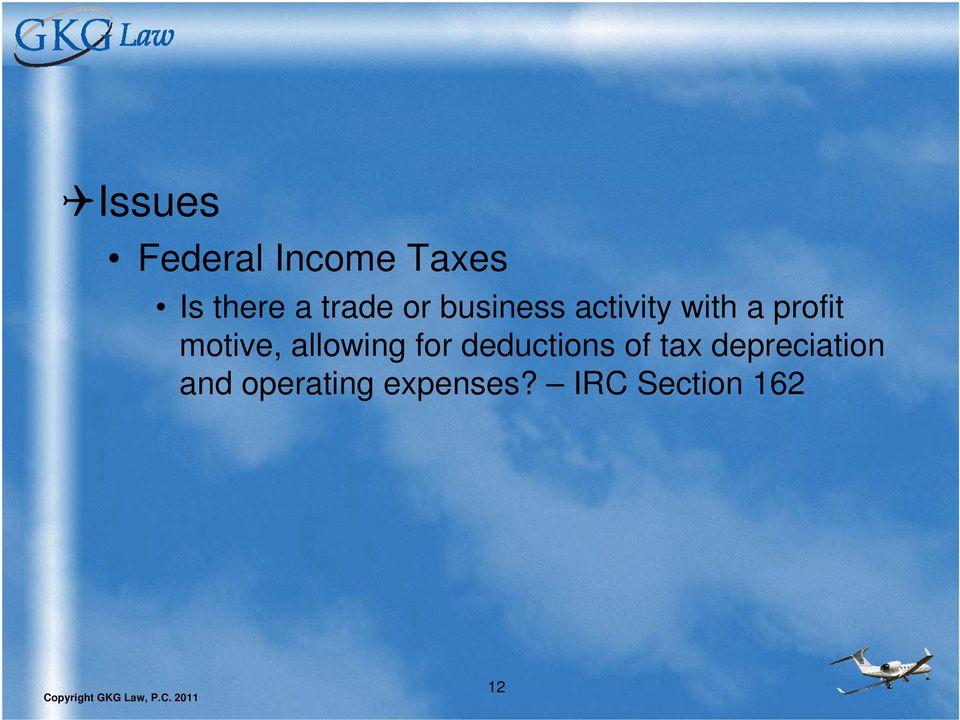 motive, allowing for deductions of tax