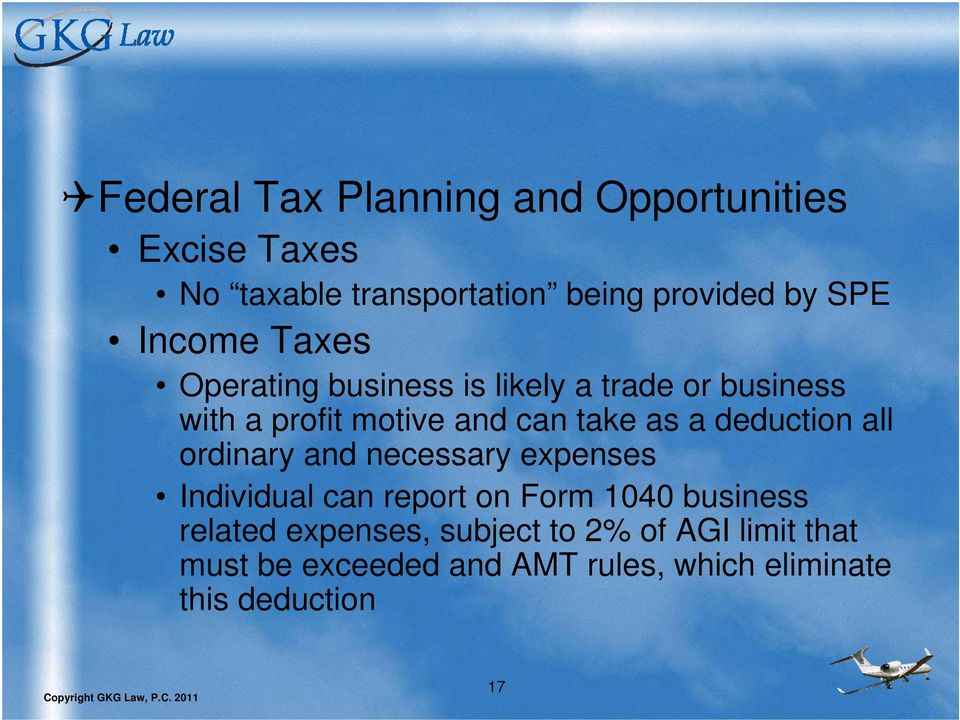 deduction all ordinary and necessary expenses Individual can report on Form 1040 business related