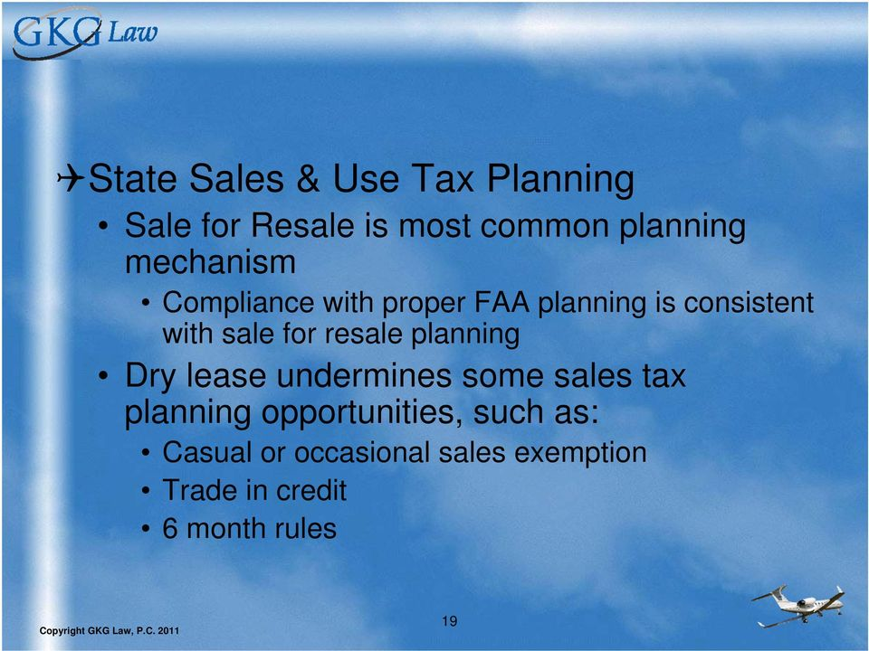 resale planning Dry lease undermines some sales tax planning