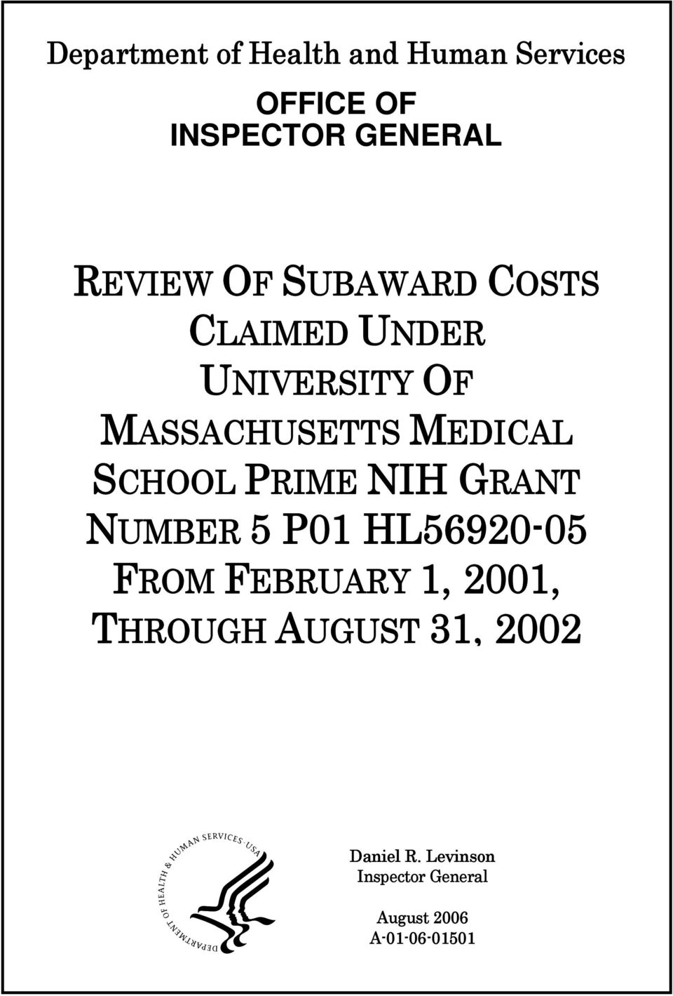 PRIME NIH GRANT NUMBER 5 P01 HL56920-05 FROM FEBRUARY 1, 2001, THROUGH