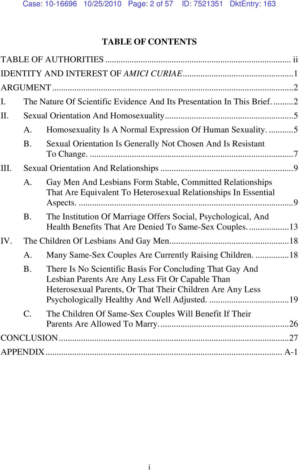 Sexual Orientation Is Generally Not Chosen And Is Resistant To Change....7 III. Sexual Orientation And Relationships...9 A.