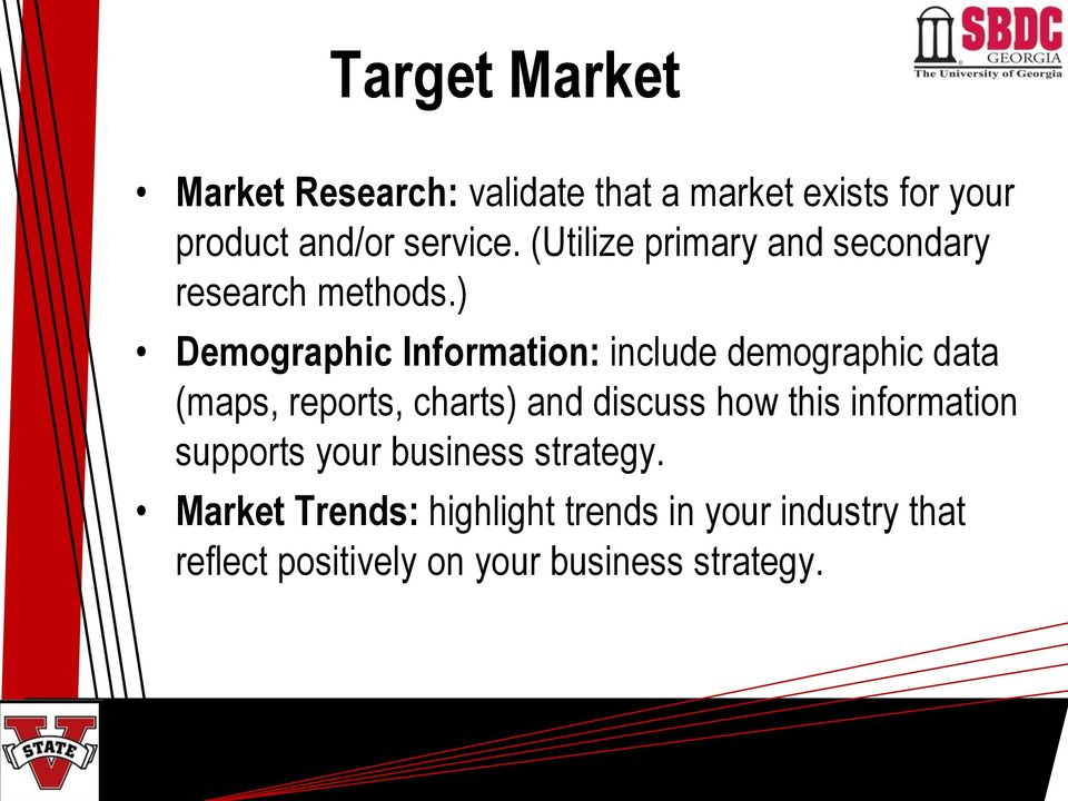) Demographic Information: include demographic data (maps, reports, charts) and discuss how