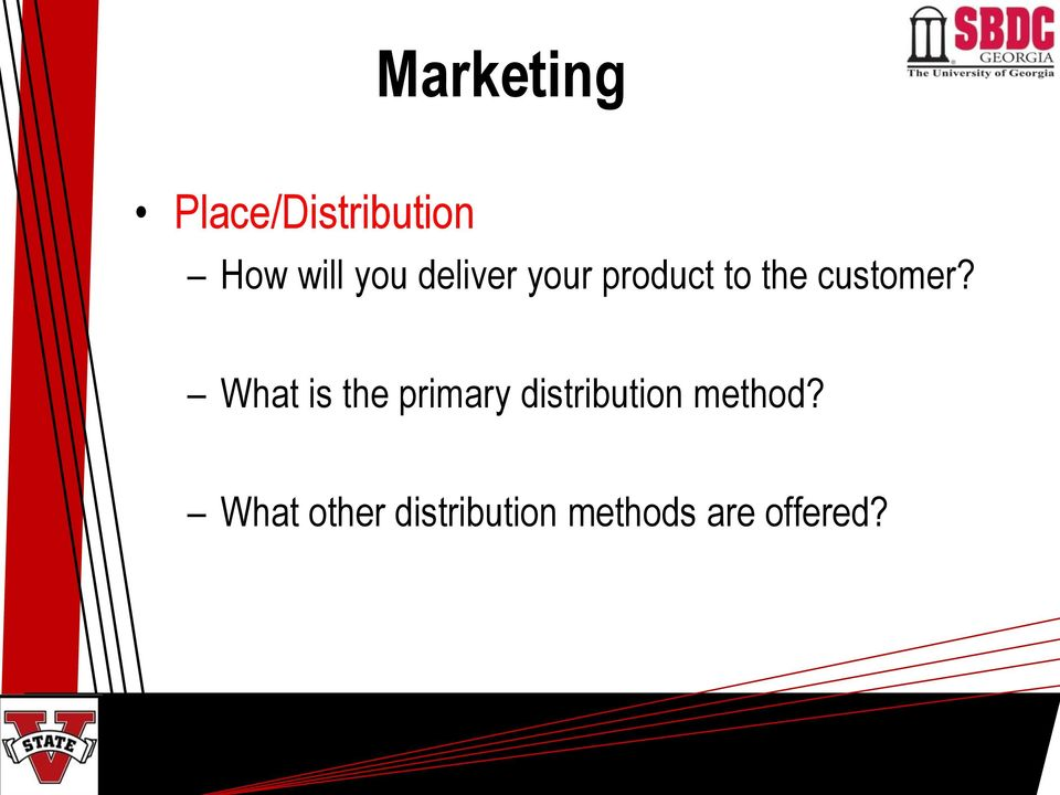 What is the primary distribution method?