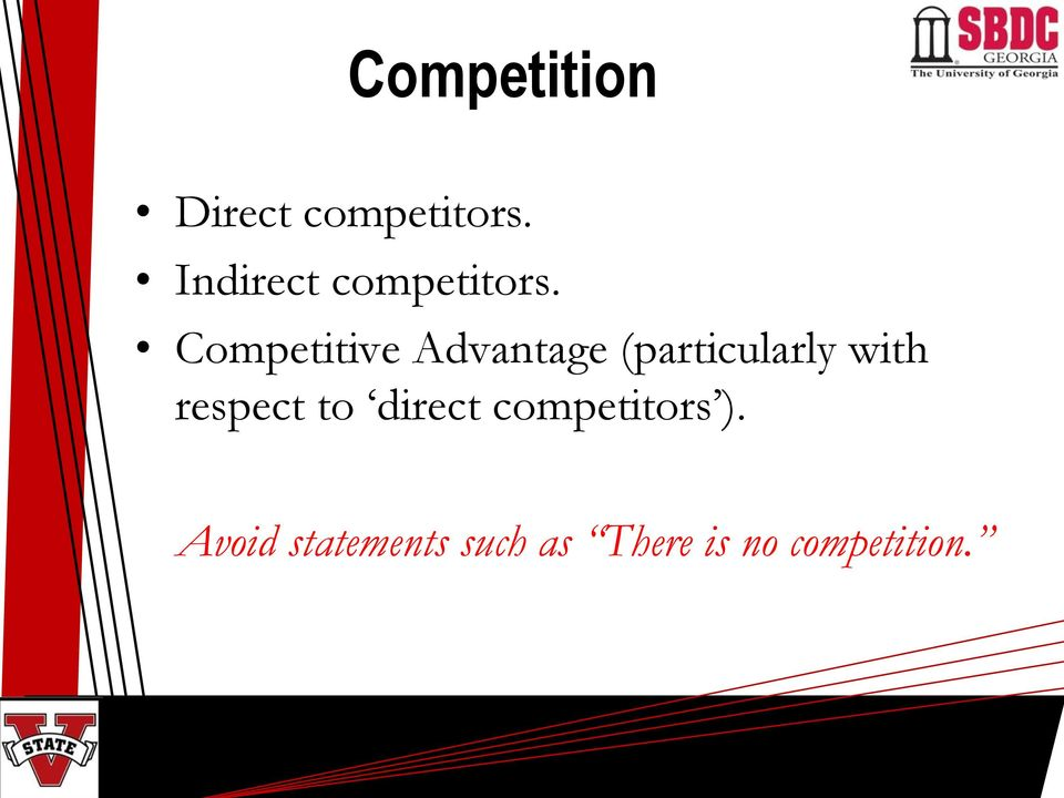 Competitive Advantage (particularly with