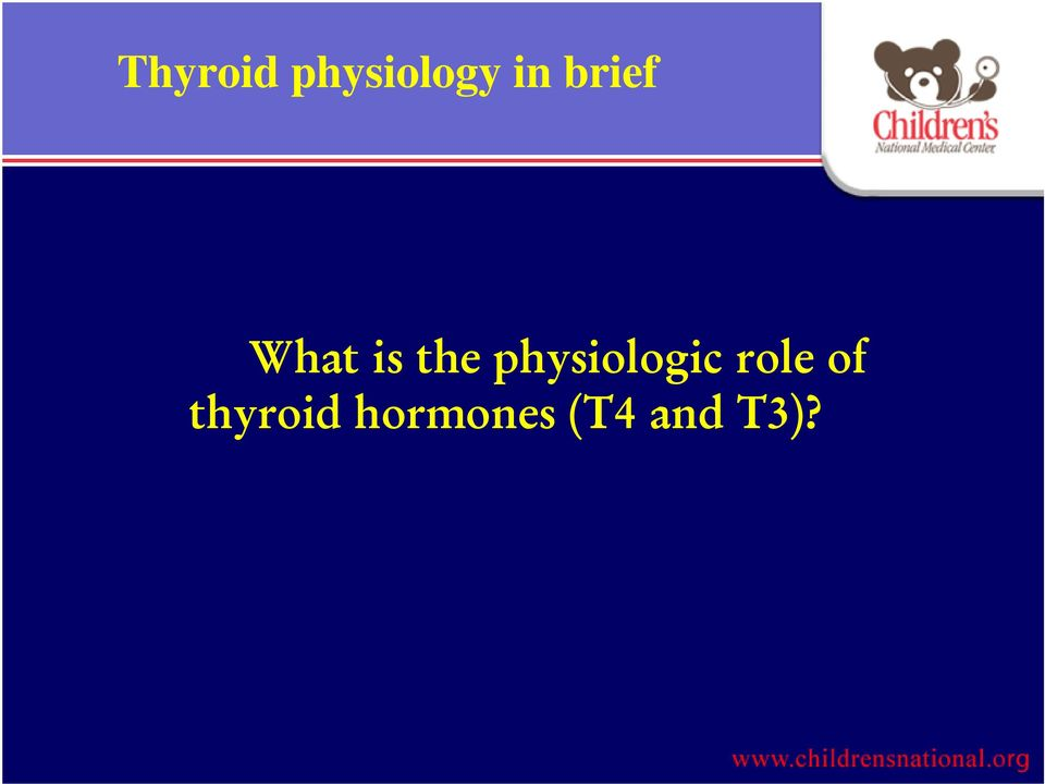 physiologic role of