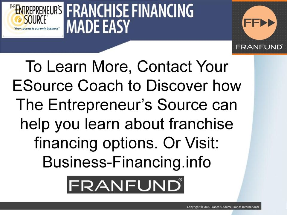 can help you learn about franchise