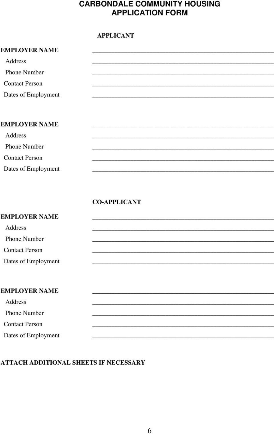 CO-APPLICANT EMPLOYER NAME Address Phone Number Contact Person s of  ATTACH
