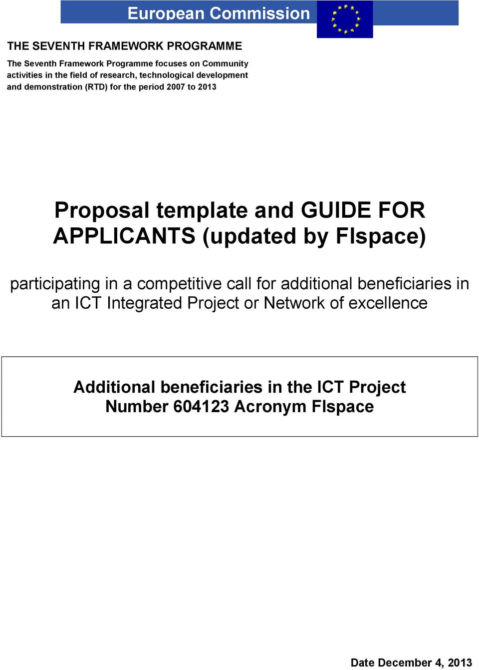 FOR APPLICANTS (updated by FIspace) participating in a competitive call for additional beneficiaries in an ICT Integrated