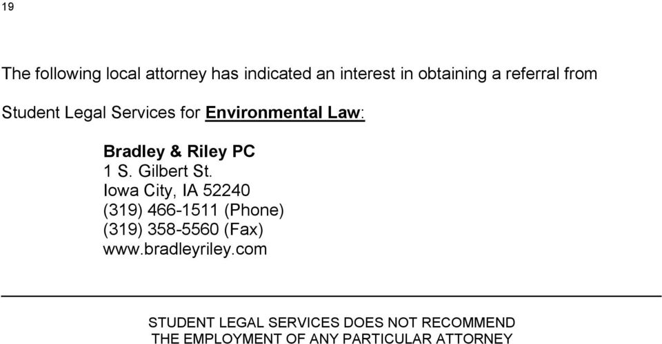 Environmental Law: Bradley & Riley PC 1 S. Gilbert St.