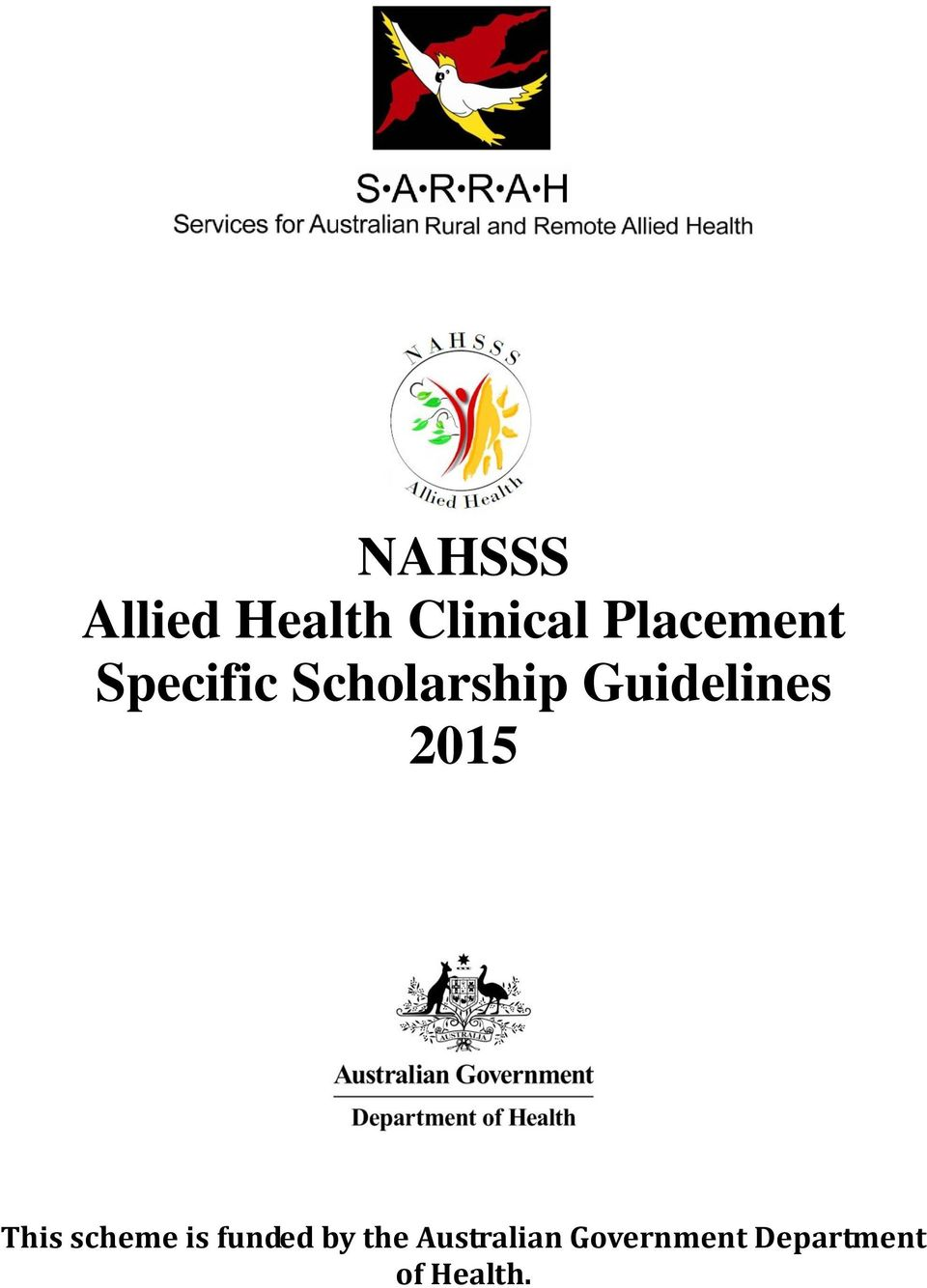 Guidelines 2015 This scheme is funded