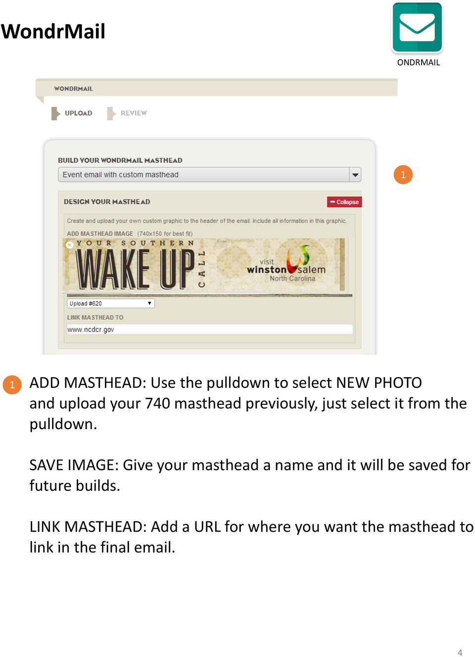 SAVE IMAGE: Give your masthead a name and it will be saved for future