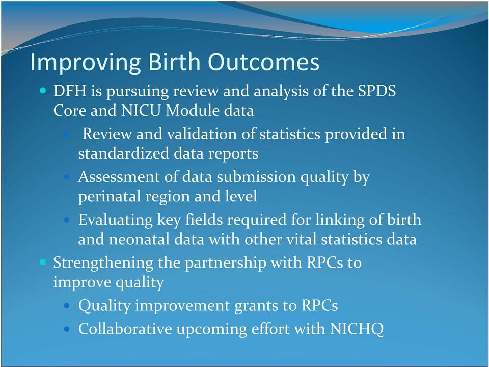 region and level Evaluating key fields required for linking of birth and neonatal data with other vital statistics data