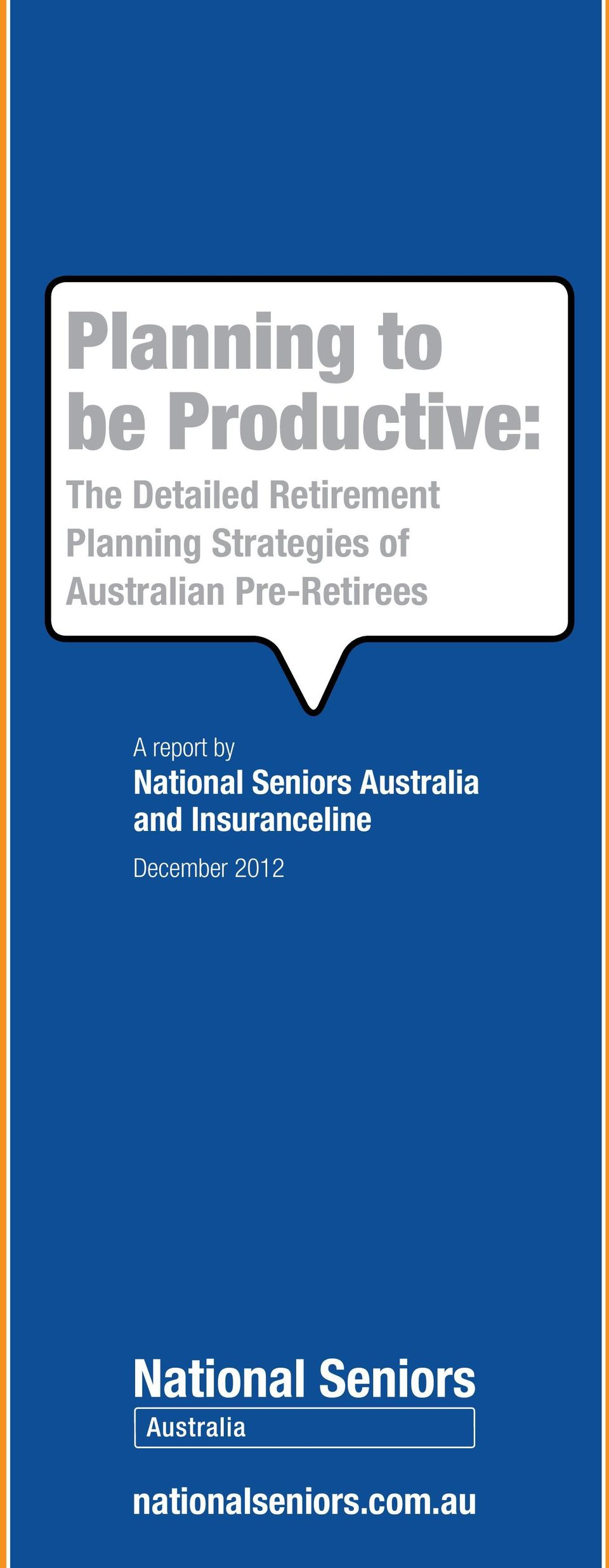 Australian Pre-Retirees A report by and