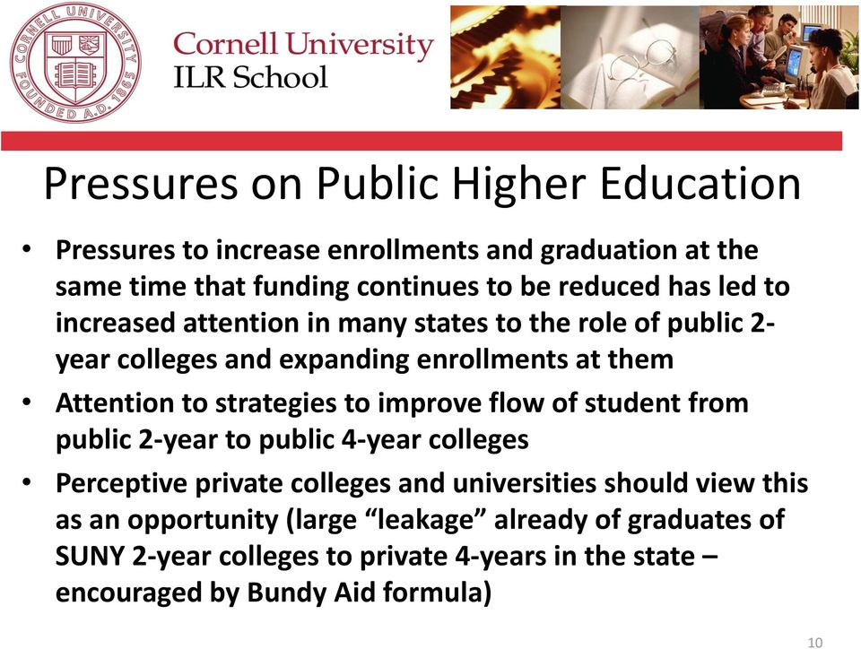 strategies to improve flow of student from public 2-year to public 4-year colleges Perceptive private colleges and universities should view