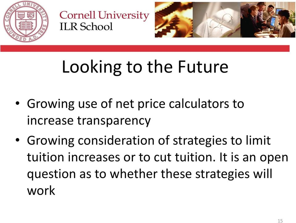consideration of strategies to limit tuition increases or