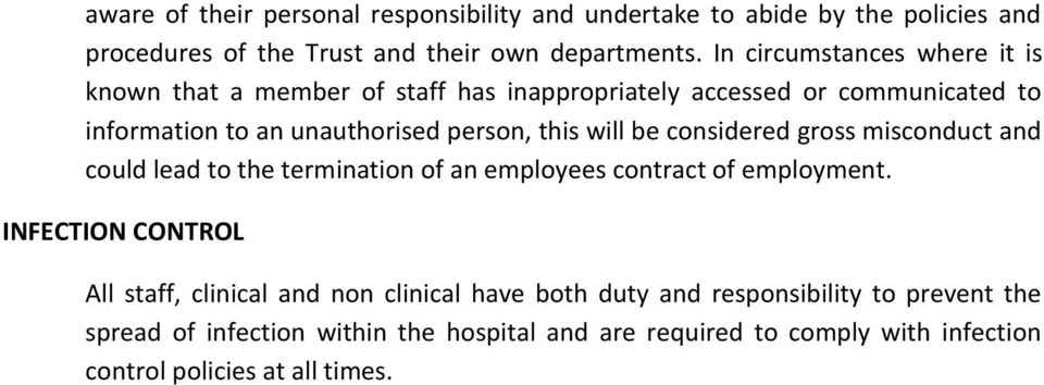 will be considered gross misconduct and could lead to the termination of an employees contract of employment.